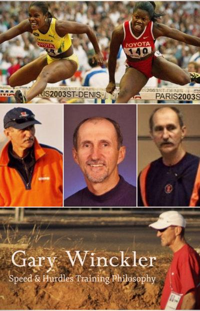Gary Winckler Speed & Hurdles Training Philosophy